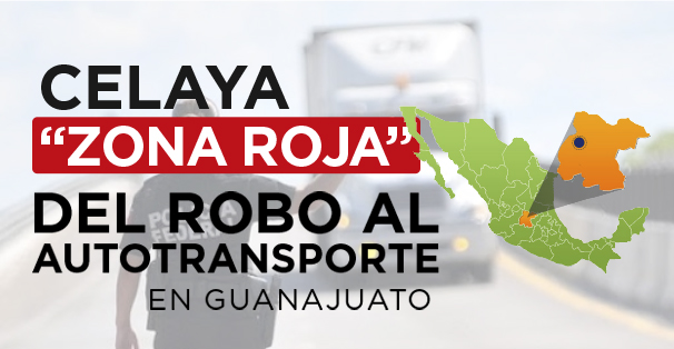 """CELAYA """"ZONA ROJA"""" DEL ROBO AL AUTOTRANSPORTE EN GUANAJUATO"""