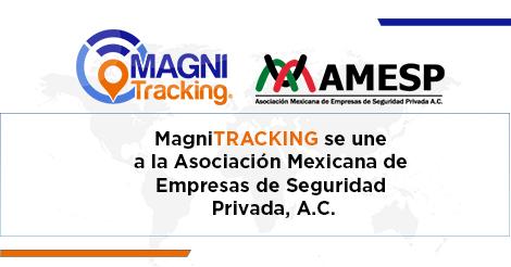 En MagniTRACKING nos unimos a la Asociación Mexicana de Empresas de Seguridad Privada
